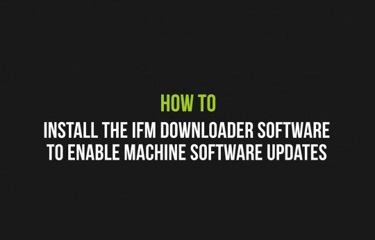 How to Install the IFM Downloader software