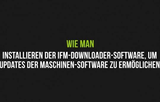 Installieren der IFM-Downloader-Software